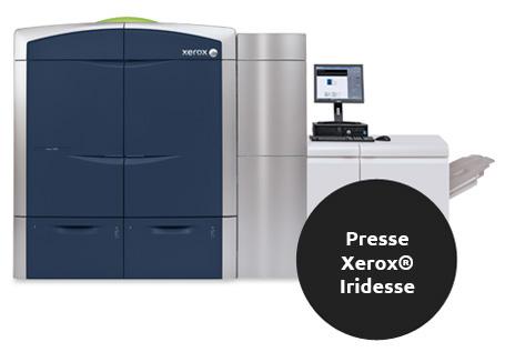 Presse Xerox® Iridesse